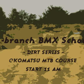 6/24(日)A-branch Dirt School