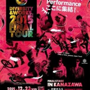 Diversity&works. 2015 FINALTOUR final stage in 金沢