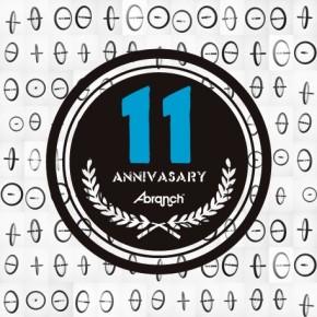 A-branch 11th Anniversary